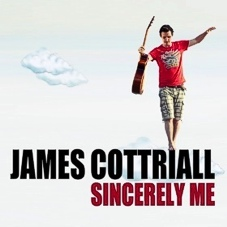 James Cottriall: Sincerely Me