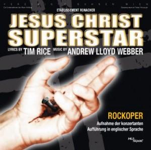 Vereinigte Bühnen Wien: Jesus Christ Superstar